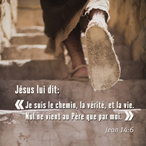 Jésus dit: Je suis le chemin, la-vérité et la vie